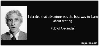 quote-i-decided-that-adventure-was-the-best-way-to-learn-about-writing-lloyd-alexander-2812